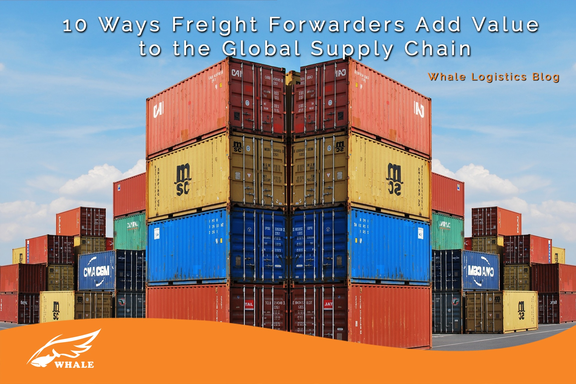 10 Ways Freight Forwarders Add Value to the Global Supply Chain | Whale Logistics Blog