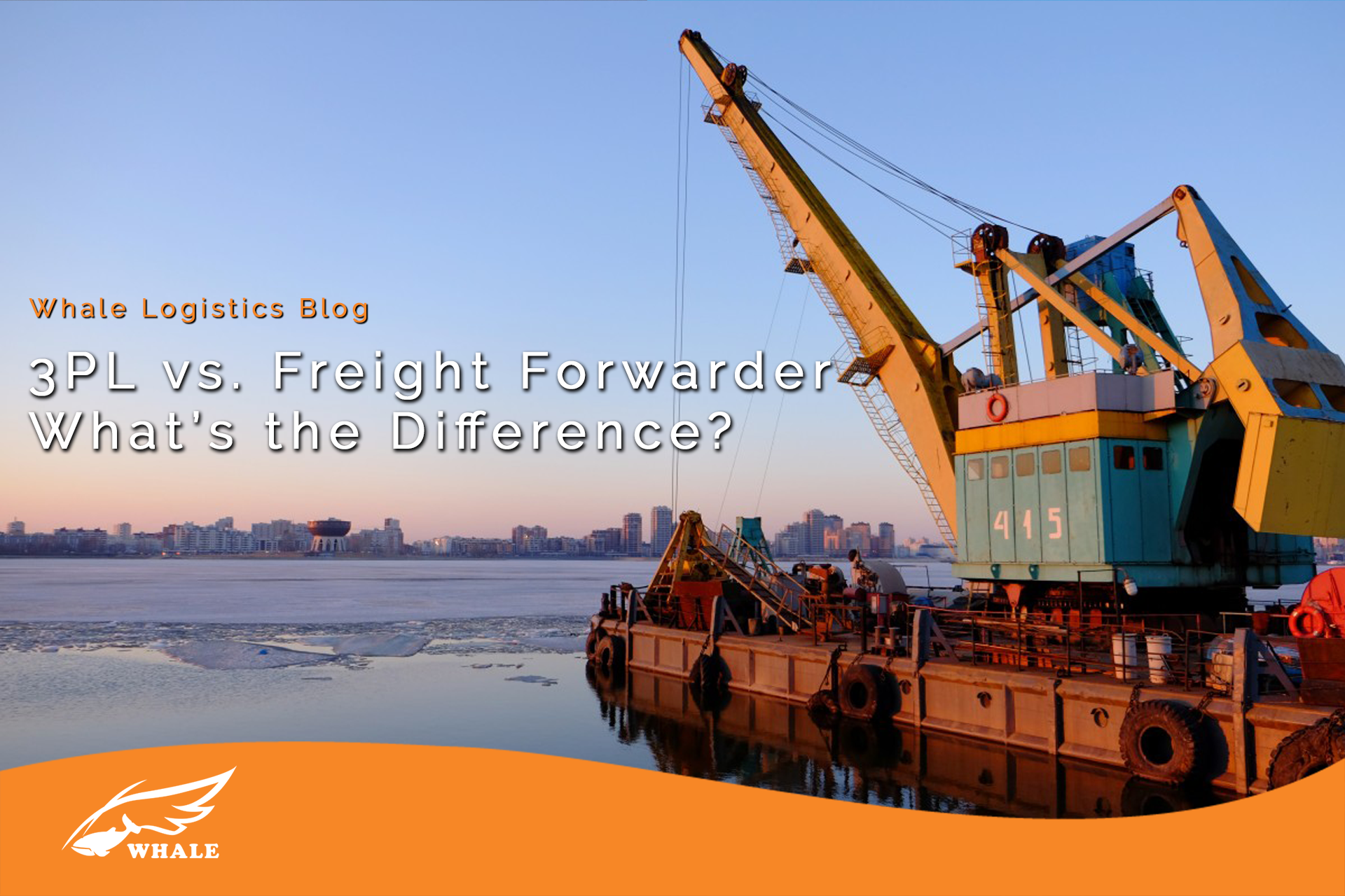 The Difference between a Freight Forwarder and a 3rd Party Logistics Provider (3PL)? | Whale Logistics Blog