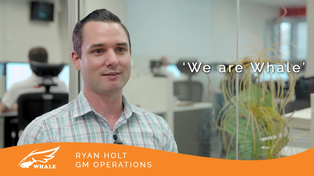 'We are Whale' - Ryan Holt, GM Operations | Whale Logistics Team